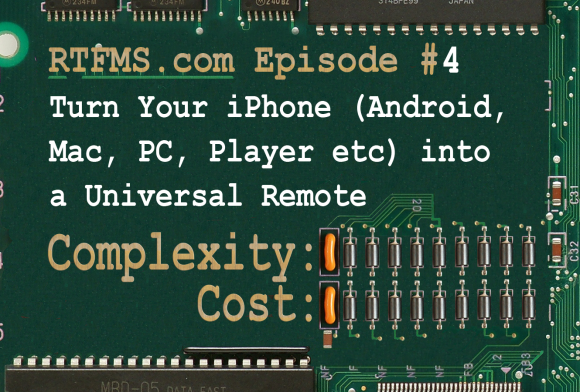 RTFMs Episode #4: iPhone Remote