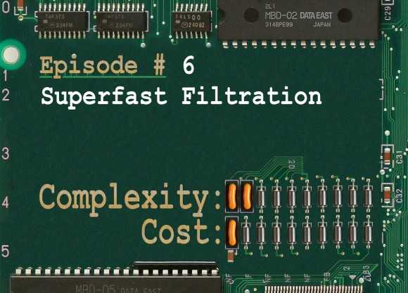 RTFMs Episode #6: Superfast Filtration