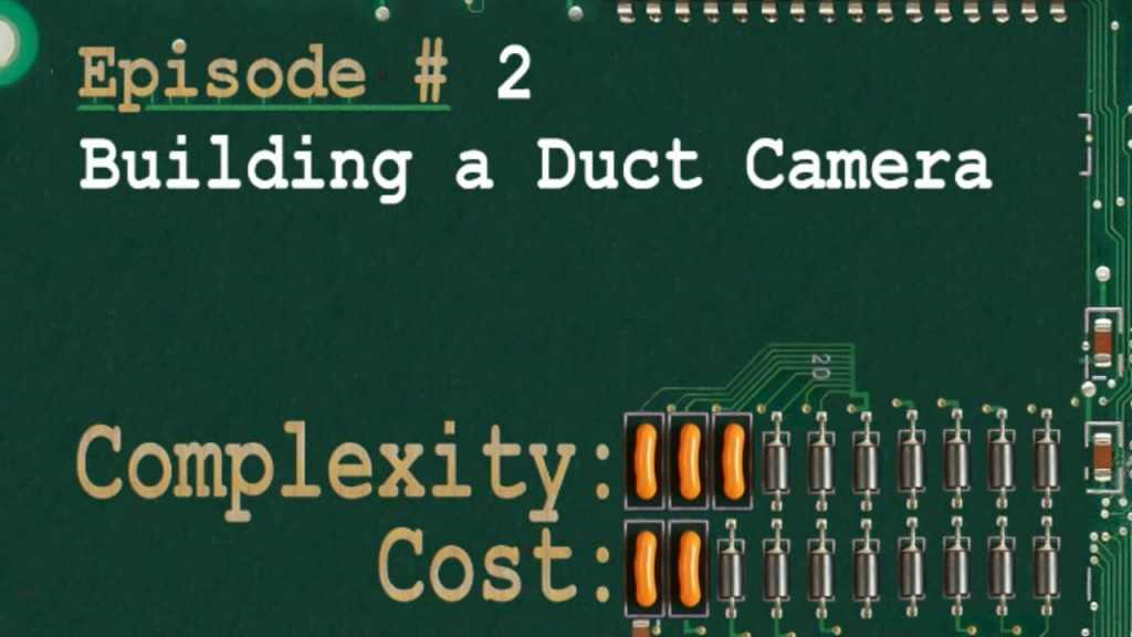 RTFMS Episode #2: Building A Duct Camera